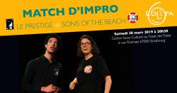 Match d'impro : Le Prestige vs Sons of the Beach