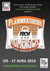 EXPOSITION COLLECTIVE « Flàmmekueche ìsch Bombisch'»