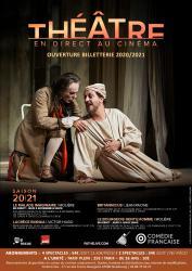 Comédie Française - Nouvelle saison au Cinéma Vox